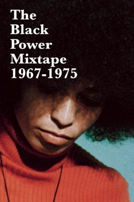 The Black Power Mixtape By Olsson, Goran (EDT)/ Davis, Angela (CON)/ Carmichel, Stokely (CON)/ Glover, Danny (FRW)